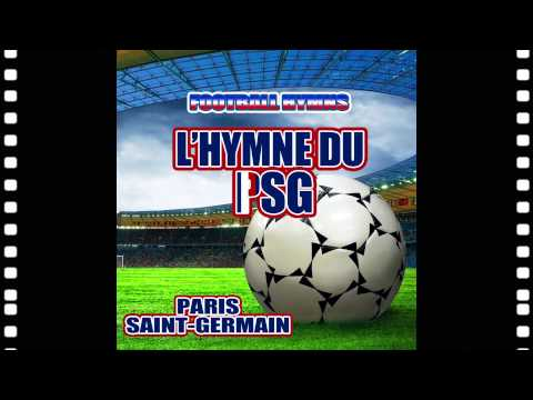 Himne Paris Sait-Germain - Karaoke Version - L'Hymne Du Psg -  Football Hymns