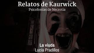 La viuda - Relatos de Kaurwick (Podcast Version)