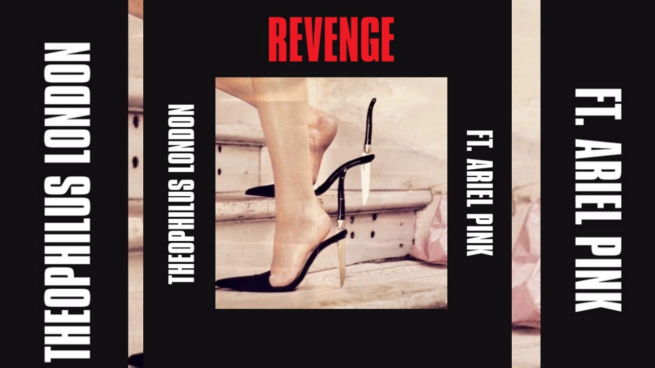 Theophilus London - Revenge feat. Ariel Pink - YouTube
