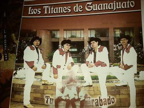 1ER CD DE LOS TITANES DEL NORTE DE GUANAJUATO - GRABADO EN 2003