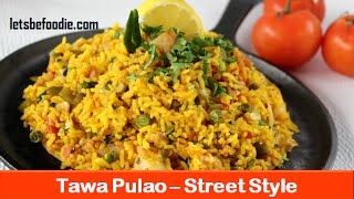 Tawa pulao recipe|Indian food recipes|Indian rice pulao recipe|Easy rice recipes-letsbefoodie.com