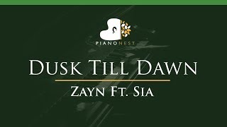 Zayn Feat Sia - Dusk Till Dawn - LOWER Key (Piano Karaoke / Sing Along)