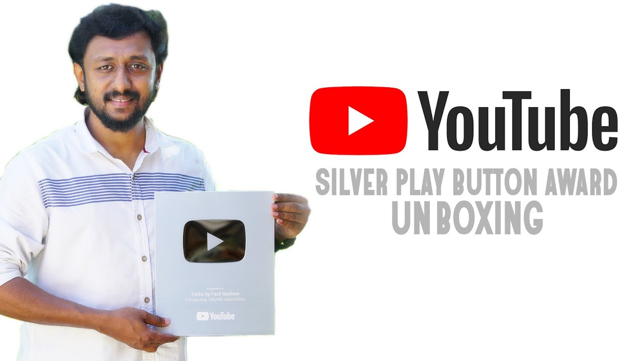 Silver Play Button Unboxing l Tricks by Fazil Basheer