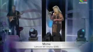 Mona (Les Orientales) - Lamouni Elli Gharou (Live ENTV)