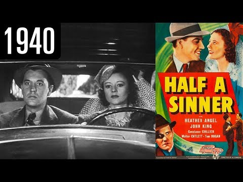 Half a Sinner - Full Movie - GOOD QUALITY (1940)