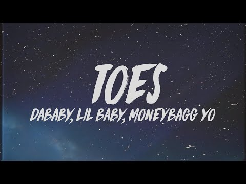 "DaBaby – TOES (Lyrics) ft. Lil Baby & Moneybagg Yo ""My heart so cold I think i'm done with ice"""