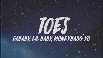 """DaBaby - TOES (Lyrics) ft. Lil Baby & Moneybagg Yo """"My heart so cold I think i'm done with ice"""""""