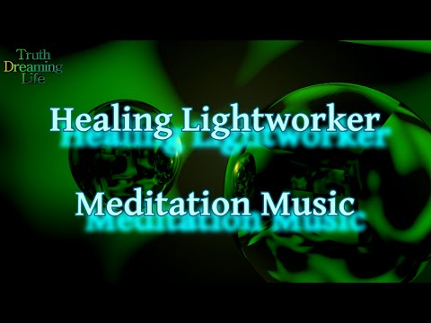 Healing Lightworker Meditation Music || 30 Minutes