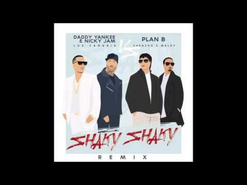 SHAKY SAKY REMIX OFFICIAL - DADDY YANKEE, NICKY JAM, PLAN B