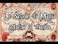 Le Scuole di Magia attorno al mondomp3