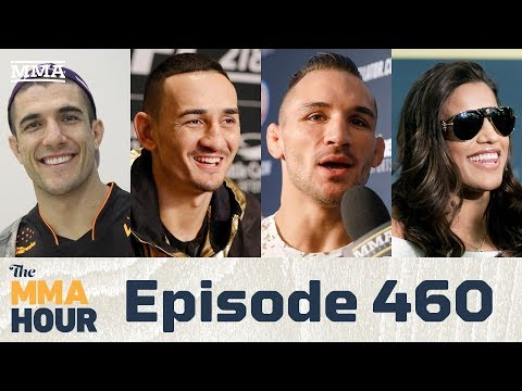 The MMA Hour: Episode 460 (w/ Max Holloway, Rener Gracie, Chandler, Peña)