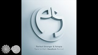 Perfect Stranger And Yotopia  Twist In... @ www.OfficialVideos.Net