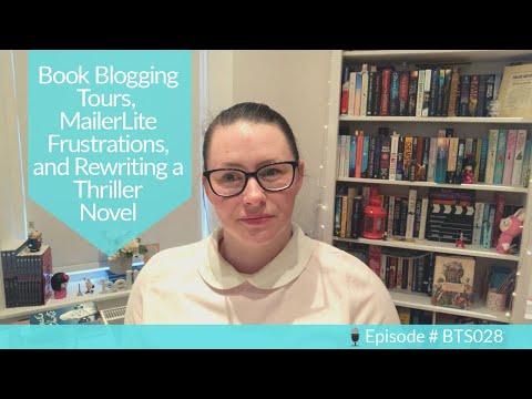 Book Blog Tour, MailerLite Frustrations, + Rewriting A Thriller Novel   The Authorpreneur Podcast