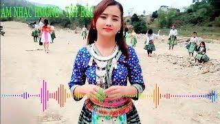 Âm Nhạc HMong Tây Bắc - Best Music 2018 TIMES 4G Huynh Van Thanh Quan