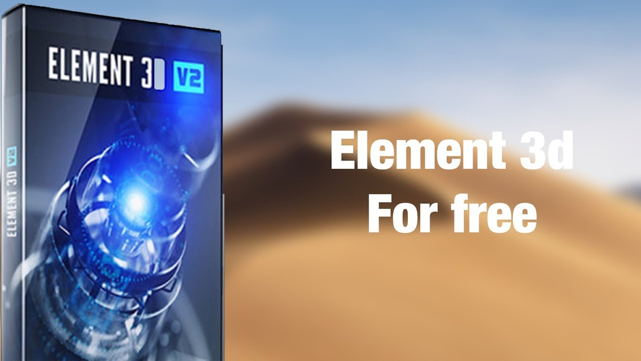 How to get Element 3d for free