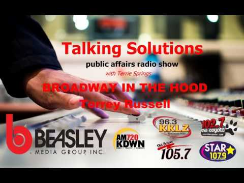 Talking Solutions and Broadway In The Hood