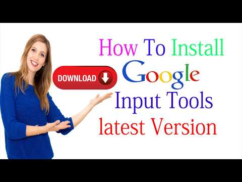 How To Download Install Google Input Tools latest Version,
