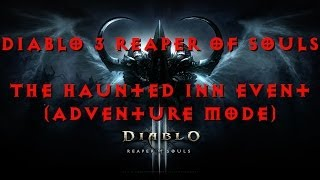 diablo 3 reaper of souls the haunted inn event adventure mode