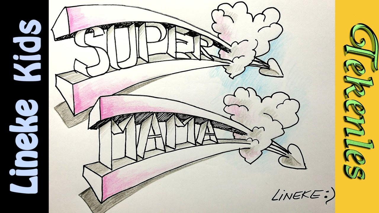 Wat teken ik voor mama een super moeder 3d tekening for Tekenen in 3d