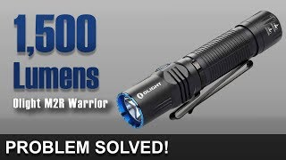 Perfect 1,500 Lumens - Olight M2R Warrior