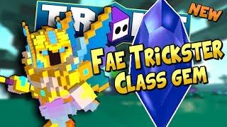 NEW FAE TRICKSTER CLASS GEM EXPLAINED! | Trove Fae Class Gem Guide