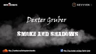 Smoke and Shadows - Dexter Gruber Instrumental ( SEVVVEN)