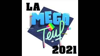 LA MEGA TEUF 2021