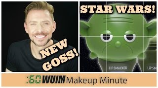 Makeup Minute   A NEW Release from WAYNE GOSS + STAR WARS X LIP SMACKERS and MORE!