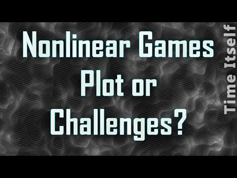 Nonlinear Games Defined by Plot or Challenges? Boring Because of Micromanagment?