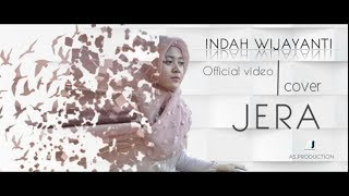 AGNEZ MO - JERA || OFFICIAL COVER VIDEO @INDAH WIJAYANTI