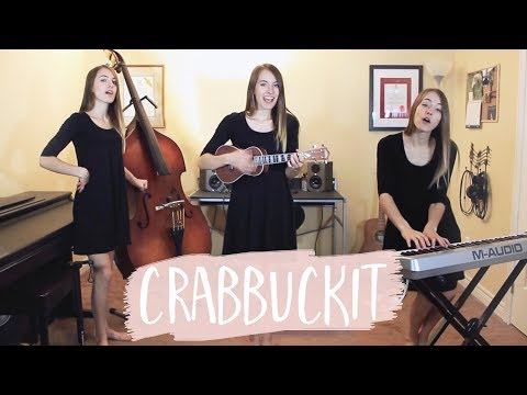 Crabbuckit - k-os (covered by Bailey Pelkman)