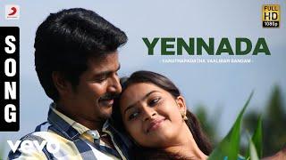 Varuthapadatha Vaalibar Sangam - Yennada Song | Sivakarthikeyan