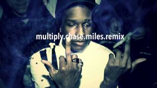 A$AP Rocky - Multiply (Chase Miles remix)