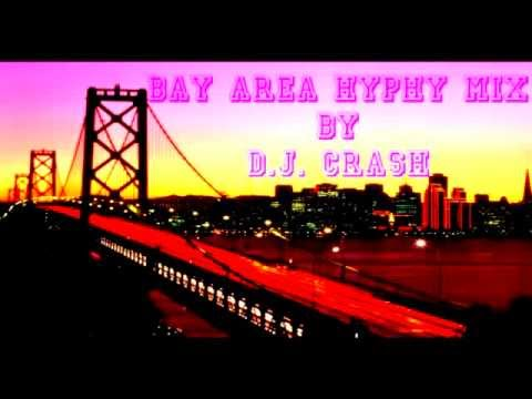 Bay Area Hyphy Mix - Various Artist By DJ Crash