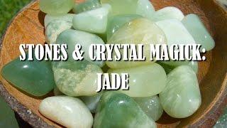Stones & Crystal Magick: Jade