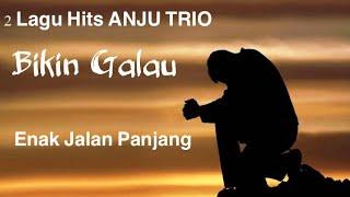 2 Lagu Hits Batak ANJU TRIO Bikin Galau