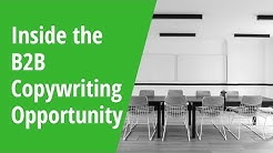 Inside the B2B Copywriting Opportunity