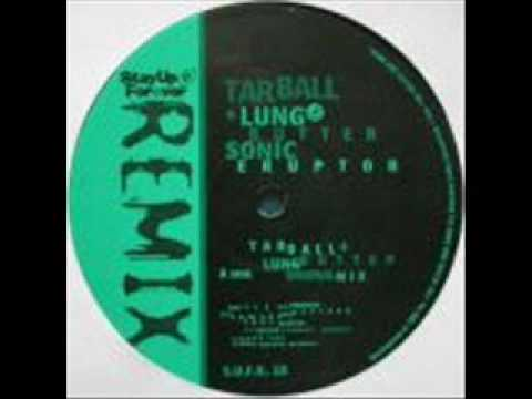 Tarball and Lungbutter - Sonic Erupter - Midsweep Monofest