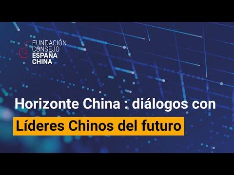 Horizonte China: Diálogos con Líderes Chinos del futuro.