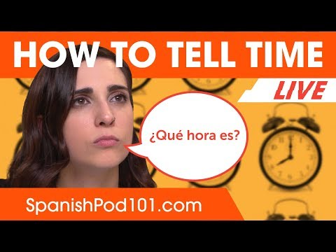 how-to-tell-time-in-spanish?---learn-spanish-grammar
