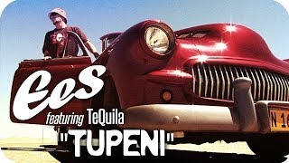"EES feat. TeQuila - ""Tupeni"" (official music video)"
