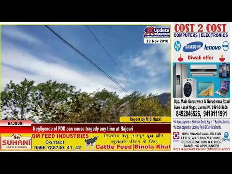 Negligence of PDD can cause tragedy any time at Rajouri | JKupdate