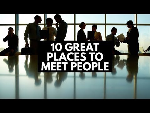10 Great Places To Meet People