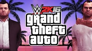 WWE 2K16 - Legends Of GTA