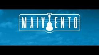 Maiviento - Que Vuelvan Los Tiempos De Antes (Viento Producciones)