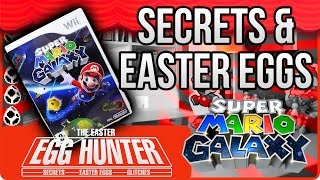 Super Mario Galaxy Secrets - The Easter Egg Hunter