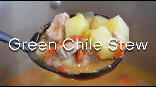 DELICIOUS Green Chile Stew Recipe -- Authentic New Mexican Recipe