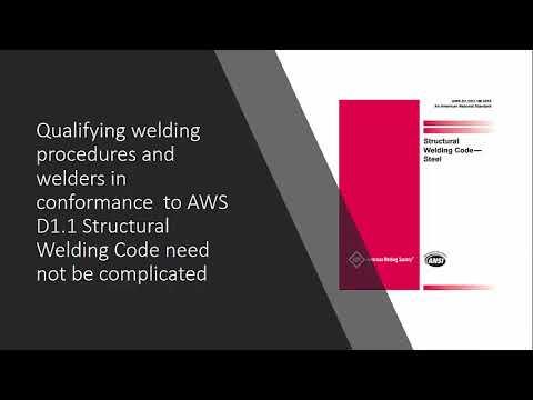 Qualification of Welders and Welding Procedures per AWS D1.1