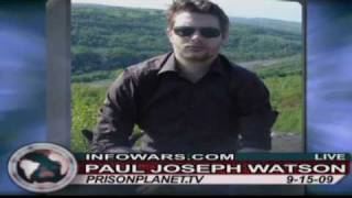 Paul Joseph Watson on the Alex Jones Show 9/15/2009 Part 4/4