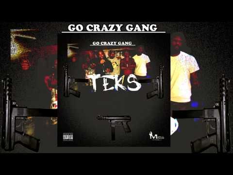 Go Crazy Gang - Teks (Audio)